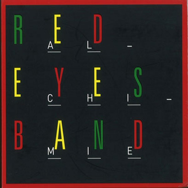 RED EYES Band