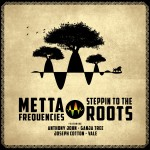 New Metta Frequencies